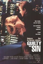 1993 - Guilty as Sin Movie Poster