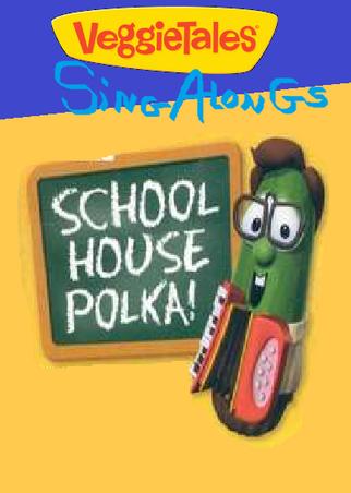 VeggieTales Sing-Alongs Schoolhouse Polka