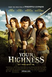 2011 - Your Highness Movie Poster