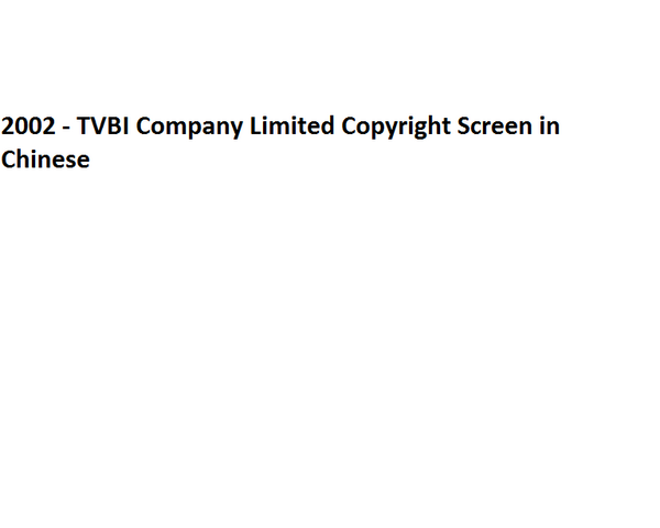 File:2002 - TVBI Company Limited Copyright Screen in Chinese.png