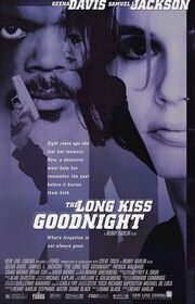1996 - The Long Kiss Goodnight Movie Poster
