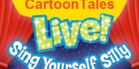 CartoonTales: Live! Sing Yourself Silly