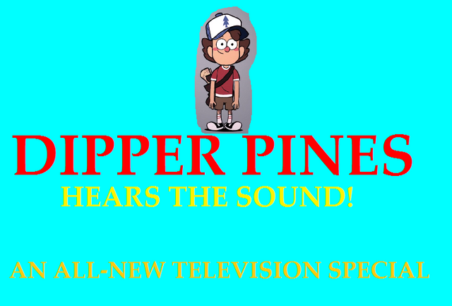 File:Dipper Pines Hears The Sound Poster.png