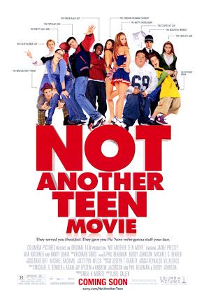 File:2001 - Not Another Teen Movie Poster.jpg