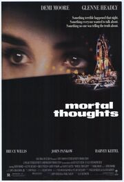 1991 - Mortal Thoughts Movie Poster