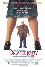 1991 - Only the Lonely Movie Poster