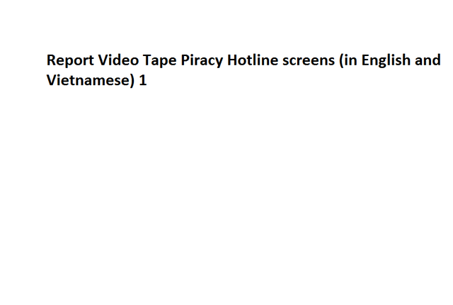 File:Report Video Tape Piracy Hotline screens (in English and Vietnamese) 1.png