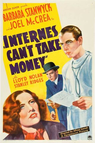 File:1937 - Internes Can't Take Money Movie Poster.jpg