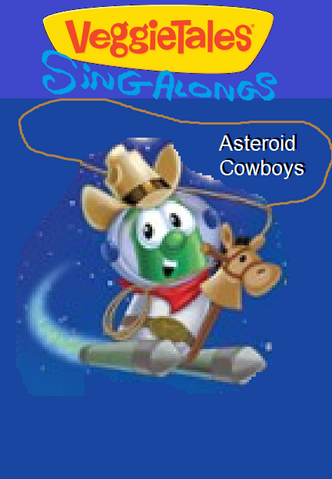 File:VeggieTales Sing-Alongs Asteroid Cowboys.png