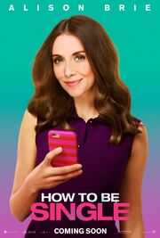 2016 - How to Be Single Movie Poster