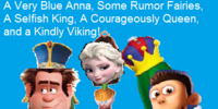 CartoonTales: A Very Blue Anna, Some Rumor Fairies, A Selfish King, A Courageously Queen, and a Kindly Viking!