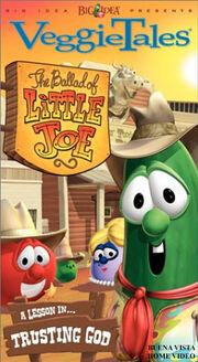 VeggieTales - The Ballad of Little Joe 1996 VHS Cover (BVHV Version)