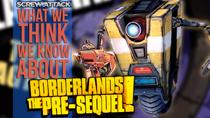 WhatWeThinkWeKnowAboutBorderlandsThePre-Sequel