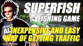 SuperFish ★ Inexpensive And Easy Way Of Getting Traffic To Your Place ★ Second Life Fishing