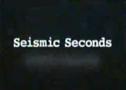 Seismic Seconds