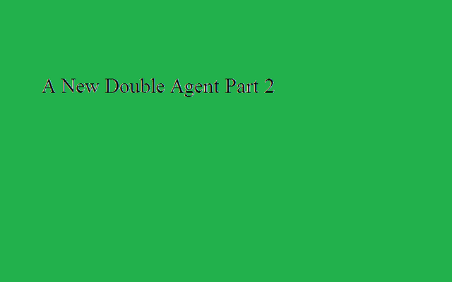 File:A New Double Agent Part 2-0.png