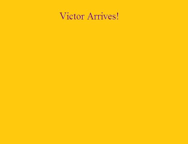 File:Victor Arrives!.png