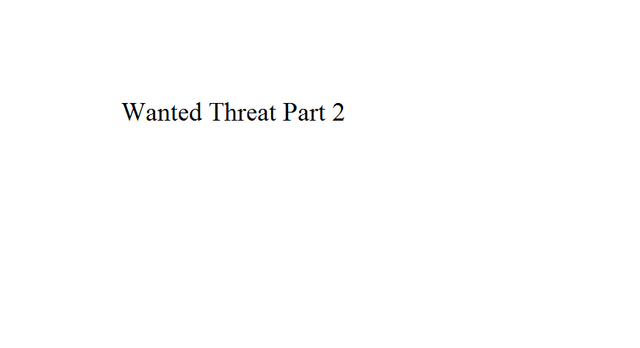 File:Wanted Threat Part 2.png