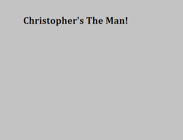 File:Christopher's The Man!.png