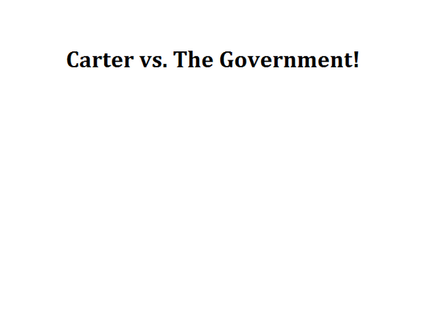 File:Carter vs. The Government!.png