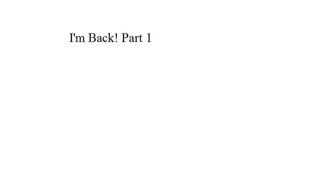 File:I'm Back! Part 1.png