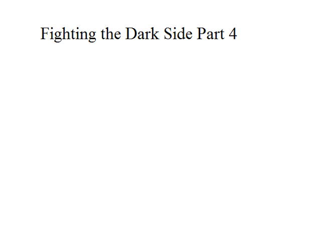 File:Fighting the Dark Side Part 4.png