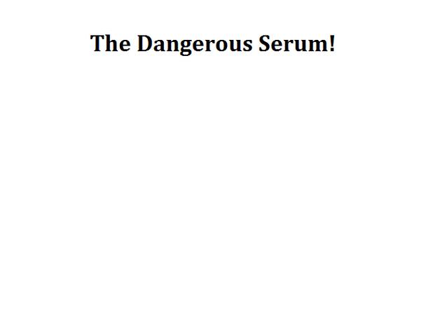 File:The Dangerous Serum!.png