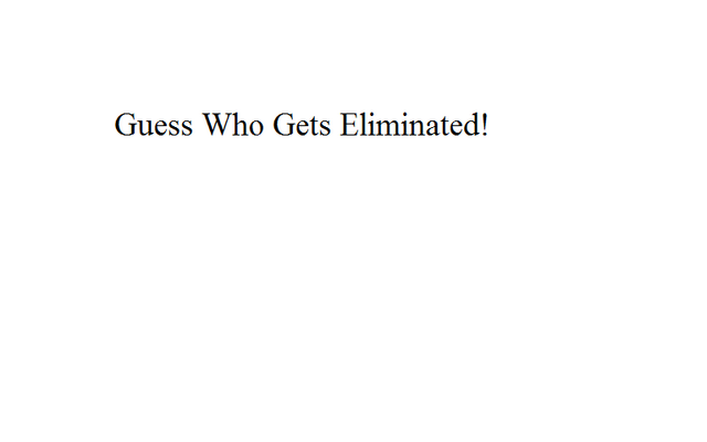 File:Guess Who Gets Eliminated!.png