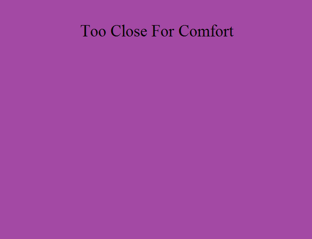 File:Too Close For Comfort-0.png