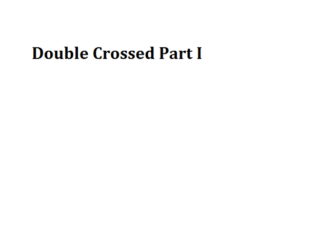 File:Double Crossed Part I.png