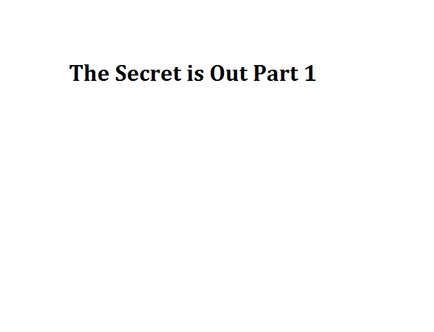 File:The Secret is Out Part 1.png