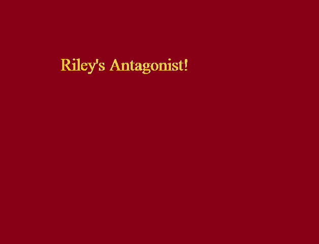 File:Riley's Antagonist!.png