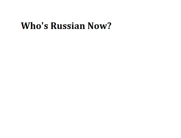 File:Who's Russian Now.png