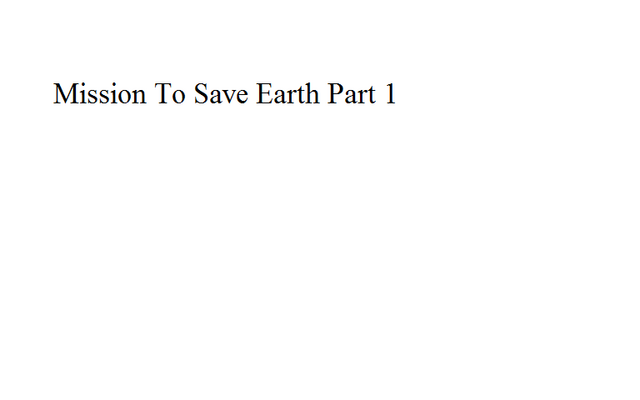 File:Mission To Save Earth Part 1.png