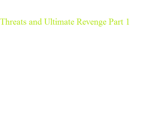 File:Threats and Ultimate Revenge Part 1.png