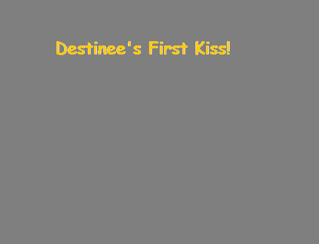 File:Destinee's First Kiss!.png