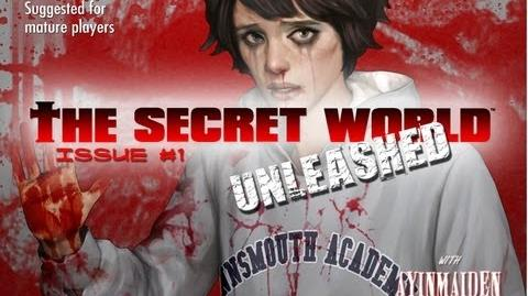 ★ The Secret World - Issue 1 - Unleashed