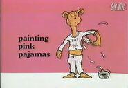 Painting pink Pajamas.