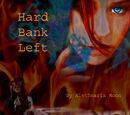 Hard Bank Left
