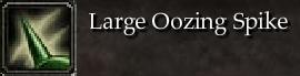Large Oozing Spike