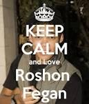 Photo keep calm and love Roshon fegan