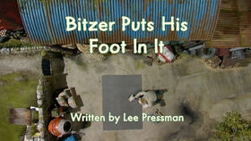 Bitzer Puts His Foot In It title card