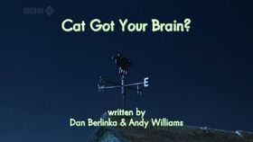 Cat Got Your Brain title card