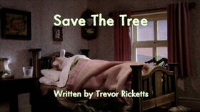 Save The Tree title card