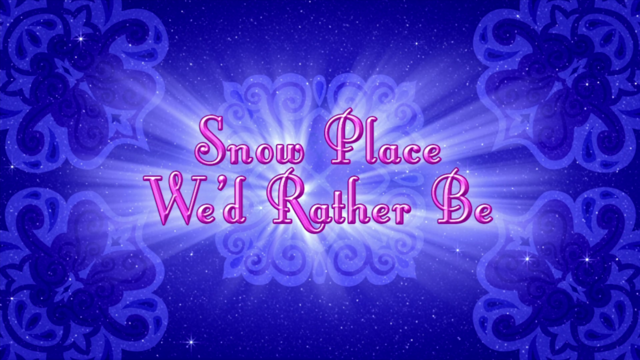 File:Snow Place We'd Rather Be.png