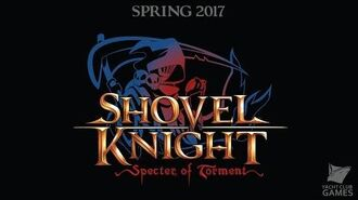 Shovel Knight- Specter of Torment Trailer!