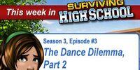 The Dance Dilemma, Part 2