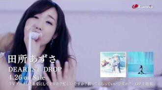 「DEAREST DROP」Music Video
