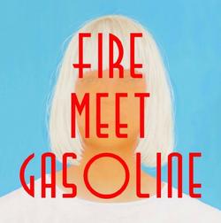 Fire Meet Gasoline cover alt