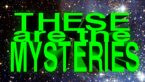 These are the mysteries